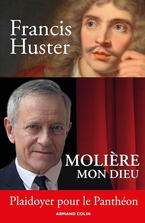 Image de couverture (Molière mon Dieu - Plaidoyer pour le Panthéon)