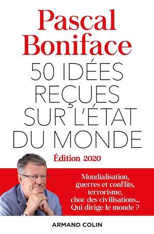 Image de couverture (50 idées reçues sur l'état du monde - Édition 2020)