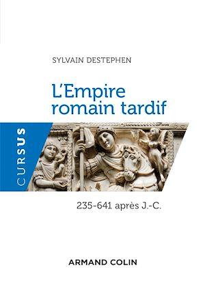 Téléchargez le livre :  L'Empire romain tardif