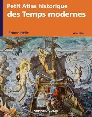 Téléchargez le livre :  Petit Atlas historique des Temps modernes - 4e éd.
