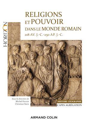 Téléchargez le livre :  Religions et pouvoir dans le monde romain 218 av. J.-C.-250 ap. JC - Capes-Agreg Histoire-Géographie