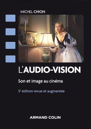 Téléchargez le livre :  L'audio-vision - 5e éd