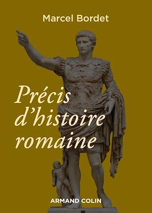Téléchargez le livre :  Précis d'histoire romaine - 3e éd.