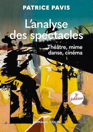 Téléchargez le livre :  L'analyse des spectacles - 3e éd.