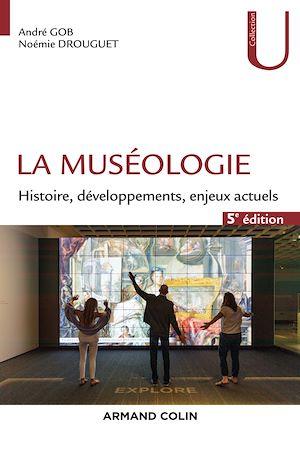 Téléchargez le livre :  La muséologie - 5e éd.