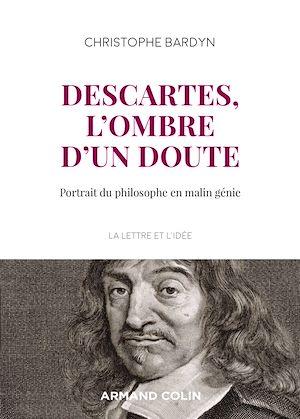 Téléchargez le livre :  Descartes, l'ombre d'un doute