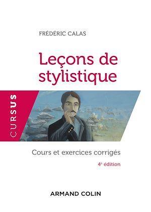 Téléchargez le livre :  Leçons de stylistique - 4e éd.