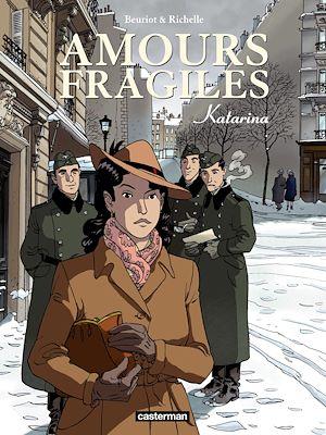Téléchargez le livre :  Amours fragiles (Tome 4) - Katarina