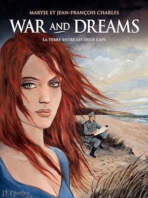 Téléchargez le livre :  War and Dreams (Tome 1) - La Terre entre les deux caps