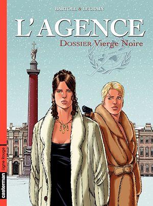 Téléchargez le livre :  L'Agence (Tome 4) - Dossier Vierge Noire