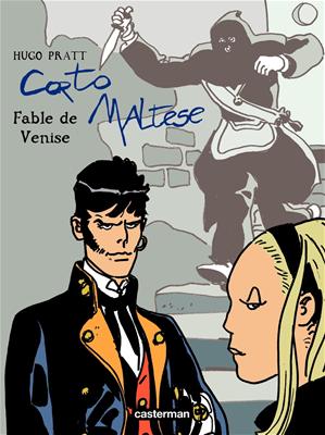 Téléchargez le livre :  Corto Maltese - Nouvelle édition, recueils en couleurs - Tome 10 - Fables de Venise