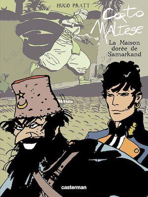 Téléchargez le livre :  Corto Maltese - Nouvelle édition, recueils en couleurs - Tome 11 - La maison dorée de Samarkand