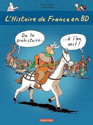 Téléchargez le livre :  L'histoire de France en BD - De la Préhistoire à l'an Mil