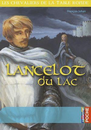 Téléchargez le livre :  Lancelot du Lac
