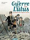 Téléchargez le livre numérique:  La Guerre des Lulus (Tome 1) - 1914, la maison