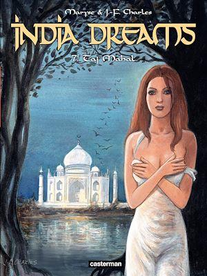 Téléchargez le livre :  India Dreams (Tome 7) - Taj Mahal
