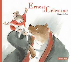 Téléchargez le livre :  Ernest et Célestine, l'album du film