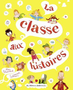 Téléchargez le livre :  La classe aux histoires