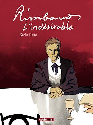 Téléchargez le livre :  Rimbaud, l'indésirable