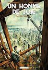 Téléchargez le livre numérique:  Un homme de joie (Tome 1) - La ville monstre