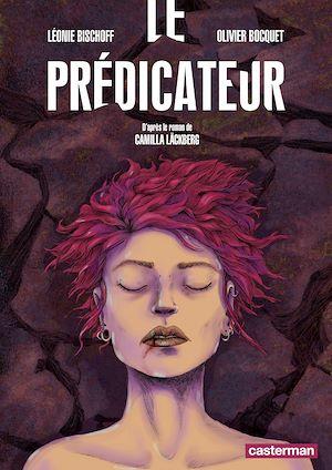 Téléchargez le livre :  Le Prédicateur (d'après le roman de Camilla Läckberg)