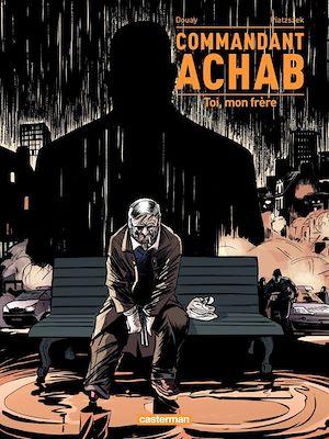 Téléchargez le livre :  Commandant Achab (Tome 5)  - Toi, mon frère