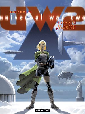 Téléchargez le livre :  Universal War Two (Tome 2) - La Terre promise