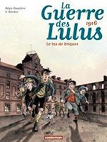 Télécharger le livre :  La guerre des Lulus (Tome 3) - 1916, Le tas de briques