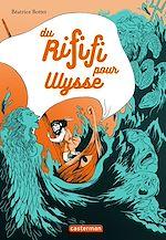Télécharger cet ebook : Du rififi pour Ulysse