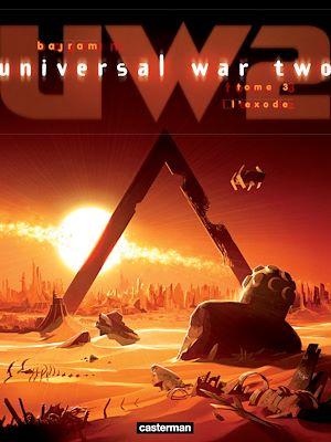 Téléchargez le livre :  Universal War Two (Tome 3) - L'Exode