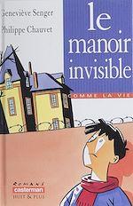 Télécharger le livre :  Le Manoir invisible