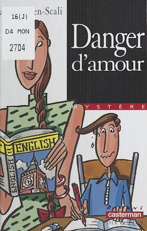 Téléchargez le livre :  Danger d'amour