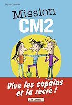 Télécharger cet ebook : Mission CM2