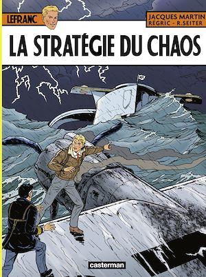 Téléchargez le livre :  Lefranc (Tome 29) - La stratégie du chaos