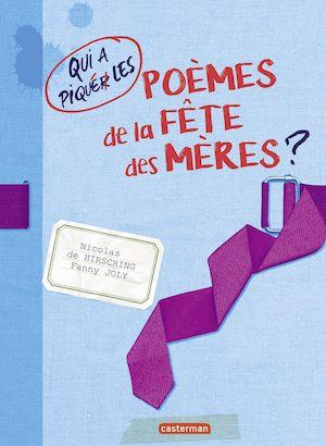 Téléchargez le livre :  Qui a piqué les poèmes de la fête des mères?