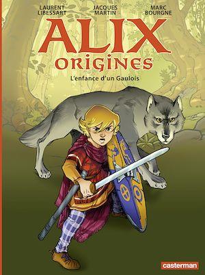Téléchargez le livre :  Alix Origines (Tome 1) - L'enfance d'un Gaulois