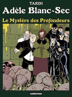 Téléchargez le livre :  Adèle Blanc-Sec (Tome 8)  - Le Mystère des profondeurs