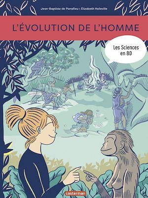 Téléchargez le livre :  Les sciences en BD - L'Évolution de l'Homme