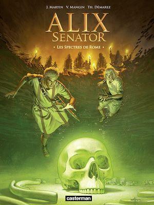 Téléchargez le livre :  Alix Senator (Tome 9) - Les Spectres de Rome