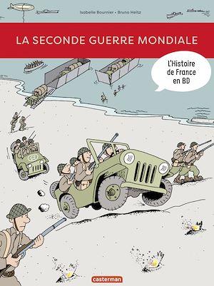 L Histoire De France En Bd La Seconde Guerre Mondiale Ebook