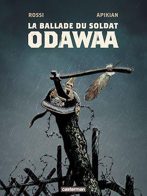 Téléchargez le livre :  La Ballade du soldat Odawaa
