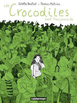 Téléchargez le livre :  Les Crocodiles sont toujours là