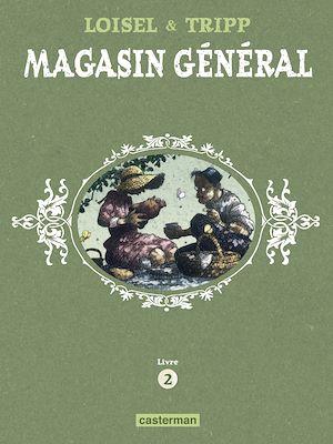 Téléchargez le livre :  Magasin Général - L'Intégrale (Livre 2)