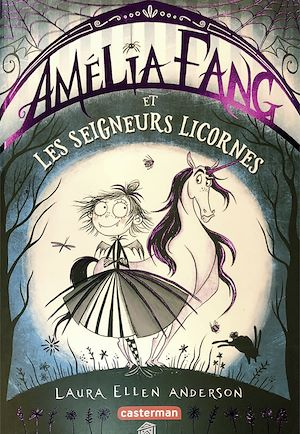 Téléchargez le livre :  Amélia Fang (Tome 2)  - et les Seigneurs licornes