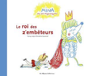 Téléchargez le livre :  Mina et les magicrayons (Tome 2)  - Le roi des z'embêteurs