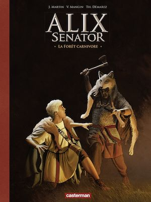 Téléchargez le livre :  Alix Senator - Edition Deluxe (Tome 10) - La Forêt carnivore