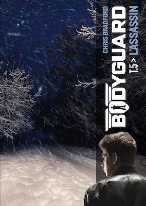 Téléchargez le livre :  Bodyguard (Tome 5)  - L'assassin