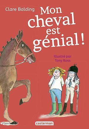 Téléchargez le livre :  Mon cheval très spécial (Tome 3)  - Mon cheval est génial !