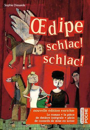 Téléchargez le livre :  Œdipe schlac ! schlac !