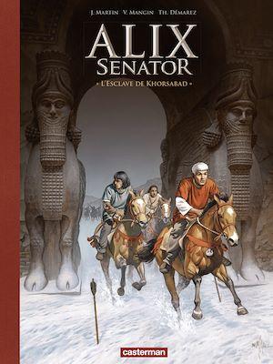 Téléchargez le livre :  Alix Senator - Edition Deluxe (Tome 11) - L'Esclave de Khorsabad